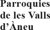 Parròquies de les Valls d'Àneu