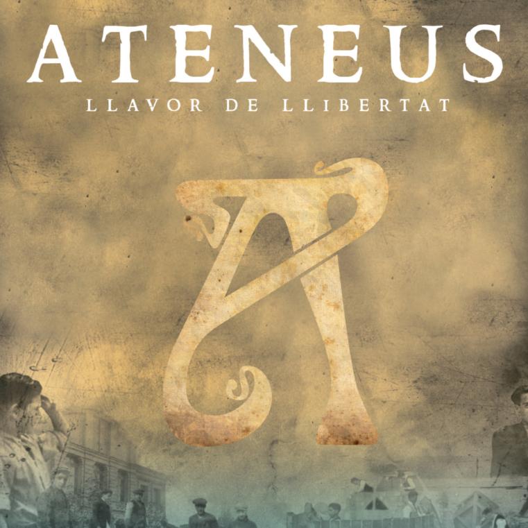 DOCUMENTAL I XERRADA: <em>ATENEUS: LLAVOR DE LLIBERTAT</em>